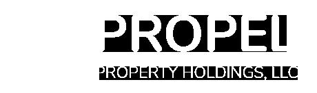 Propel Property Holdings, LLC